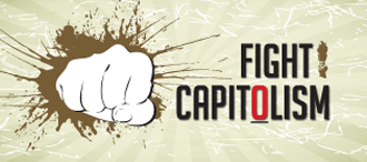 Fight Capitolism